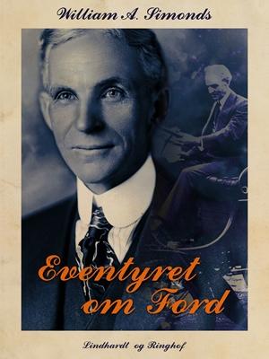 Eventyret om Ford William A. Simonds 9788711631959