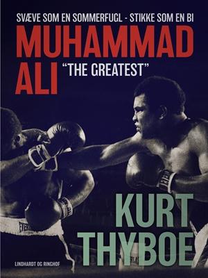 """Muhammad Ali - """"The greatest"""" Kurt Thyboe 9788711708231"""