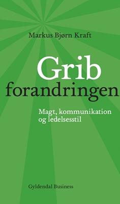 Grib forandringen Markus Bjørn Kraft 9788702130041