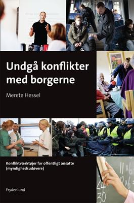 Undgå konflikter med borgerne Merete Hessel 9788778876980