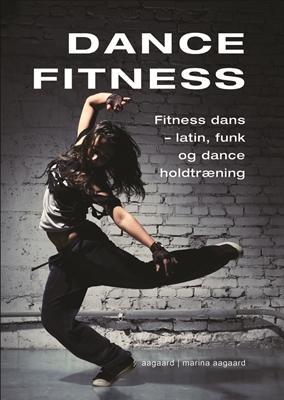 Dance fitness Marina Aagaard 9788792693754