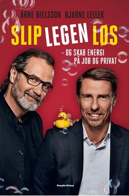 Slip legen løs Nils Finderup, Arne Nielsson, Bjarne Lellek 9788771804744