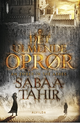 Det ulmende oprør Sabaa Tahir 9788771058963