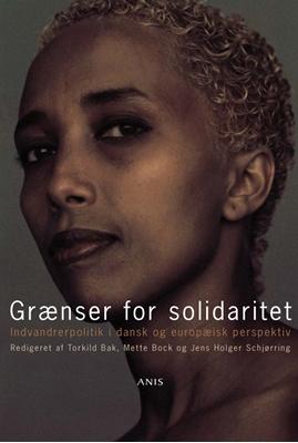 Grænser for solidaritet Torkild Bak m.fl. (redaktion) 9788774575757