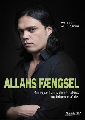 Allahs fængsel Waleed Al-Husseini 9788790333690