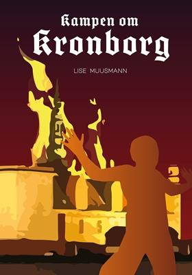 Kampen om Kronborg Lise Muusmann 9788793203259