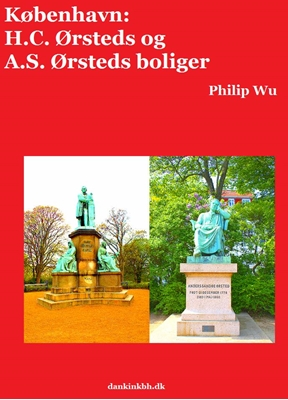 København: H.C. Ørsteds og A.S. Ørsteds boliger Philip Wu 9788740423525