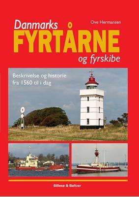 Danmarks fyrtårne og fyrskibe Ove Hermansen 9788778423733