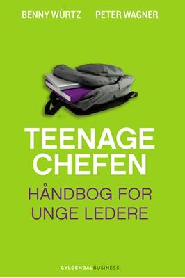 Teenagechefen Peter Wagner, Benny Würtz 9788702129625