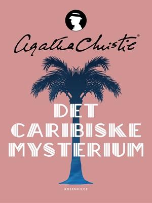 Det caribiske mysterium Agatha Christie 9788711321607