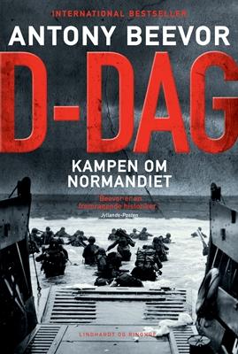 D-dag. Kampen om Normandiet Antony Beevor 9788711454787
