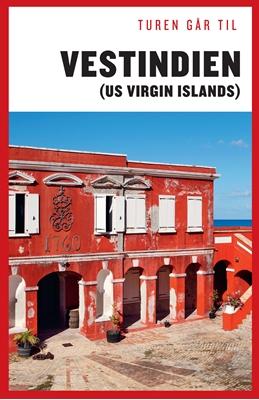 Turen går til Vestindien (US Virgin Islands) Kristoffer Malling Granov 9788740031041