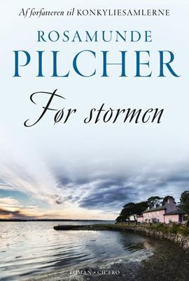 Før stormen Rosamunde Pilcher 9788763844659