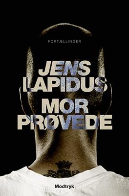 Mor prøvede Jens Lapidus 9788771460124