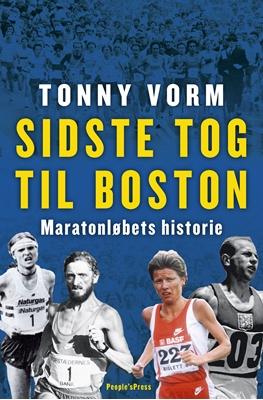 Sidste tog til Boston Tonny Vorm 9788771808773