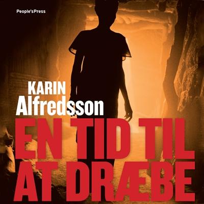 En tid til at dræbe Karin Alfredsson 9788771372106