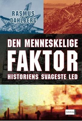 Den menneskelige faktor Rasmus Dahlberg 9788711300701