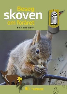 Besøg skoven om foråret Finn Terkildsen 9788770907705