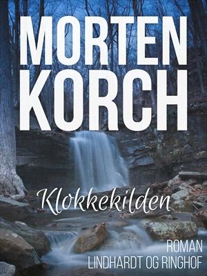 Klokkekilden Morten Korch 9788711481943