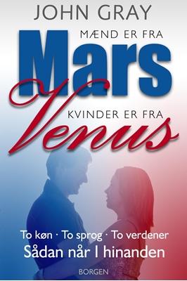Mænd er fra Mars, kvinder er fra Venus John Gray 9788702216448