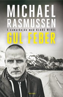 Gul feber Klaus Wivel, Michael Rasmussen 9788771375961