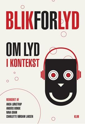 Blik for lyd Ansa Lønstrup 9788771296556