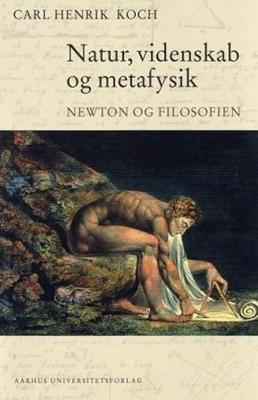 Natur, videnskab og metafysik Carl Henrik Koch 9788771246551