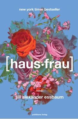 Hausfrau Jill Alexander Essbaum 9788740026535