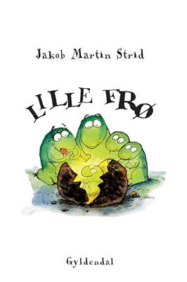 Lille Frø - Lyt&læs Jakob Martin Strid 9788702251722