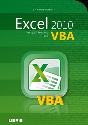 Excel 2010 - programmering med VBA Sharon Podlin 9788778531100