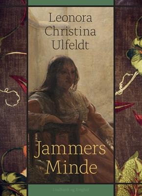 Jammers Minde Leonora Christina Ulfeldt 9788711754238