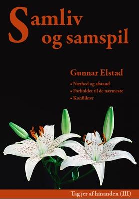 Samliv og samspil Gunnar Elstad 9788774250234