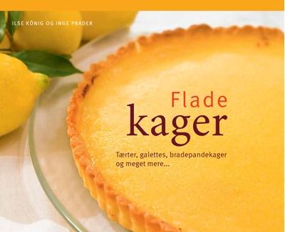Flade kager Inge Prader, Ilse KÖNIG, Ilse KÖNIG, Ilse KÖNIG, Ilse KÖNIG, Ilse KÖNIG 9788778577894