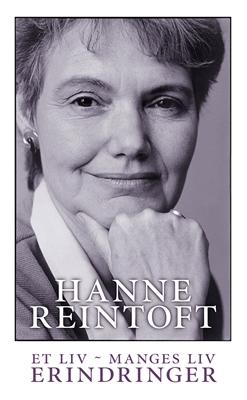 Et liv - manges liv Hanne Reintoft 9788771593945
