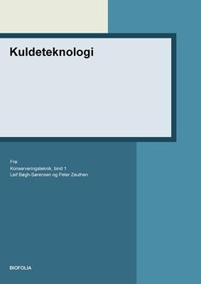 Kuldeteknologi Peter Zeuthen, Leif Bøgh-Sørensen 9788791319679