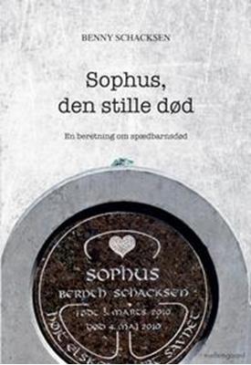 Sophus, den stille død Benny Schacksen 9788792975157