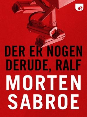 Der er nogen derude, Ralf Morten Sabroe 9788740023527