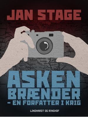 Asken brænder - en forfatter i krig Jan Stage 9788711463413