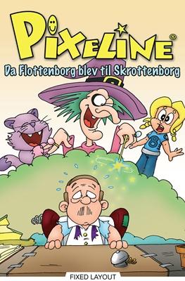 Pixeline: Da Flottenborg blev til Skrottenborg Pixeline Pixeline, Pixeline 9788711333686