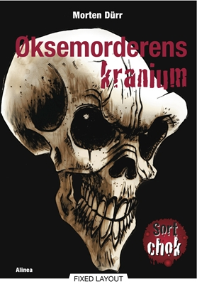 Øksemorderens kranium Morten Dürr 9788711383575