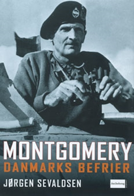 Montgomery - Danmarks befrier Jørgen Sevaldsen 9788711432822