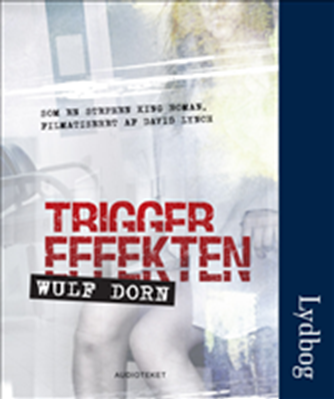 Triggereffekten Wulf Dorn 9788764506716