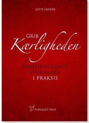 Grib kærligheden Gitte  Sander 9788799529834