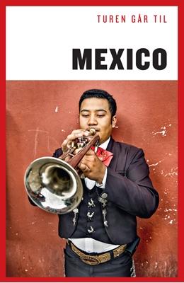 Turen går til Mexico Christian Martinez 9788740022155