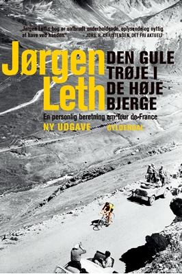 Den gule trøje i de høje bjerge Jørgen Leth 9788702136869