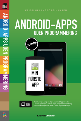 Android-apps uden programmering Kristian Langborg-Hansen 9788778534125