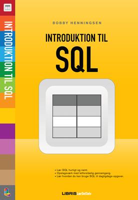 Introduktion til SQL Bobby Henningsen 9788778534231