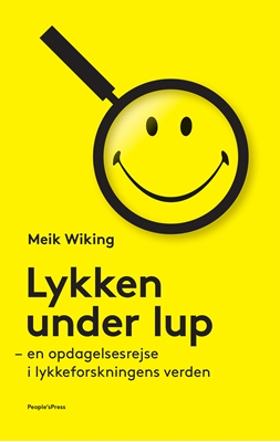 Lykken under lup Meik Wiking 9788771595086
