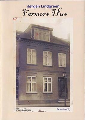 Farmors hus Jørgen Lindgreen 9788793395053