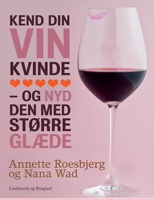 Kend din vin kvinde Annette Roesbjerg, Nana Wad 9788711393772